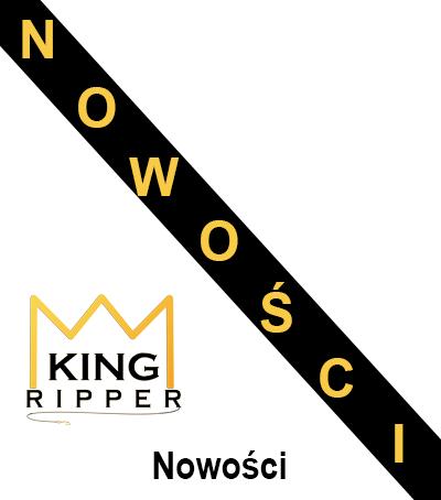 Nowości KING RIPPER